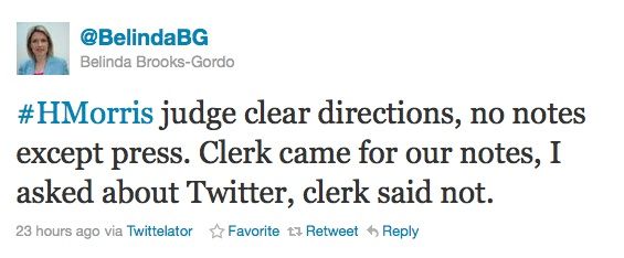 #HMorris judge clear directions, no notes except press. Clerk came for our notes, I asked about Twitter, clerk said not.