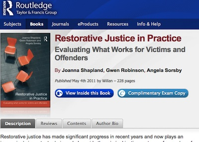 Restorative Justice in Practice Evaluating What Works for Victims and Offenders By Joanna Shapland, Gwen Robinson, Angela Sorsby