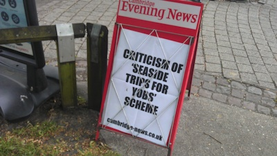 Cambridge News A board with headline: Criticism of Seaside Trips for Yobs